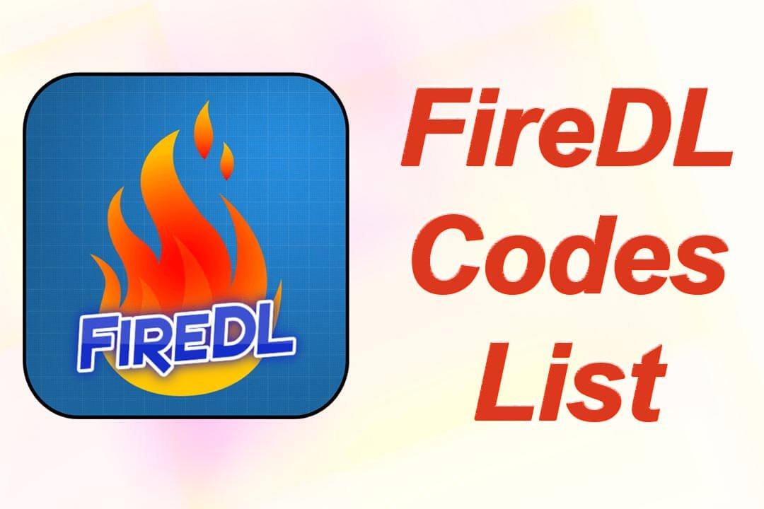 FireDL-Codes-List
