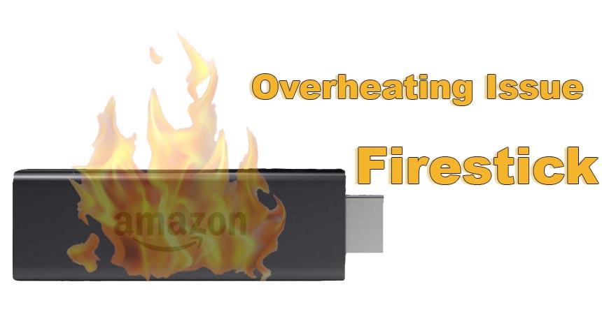 Firestick-Not-Working-Overheating