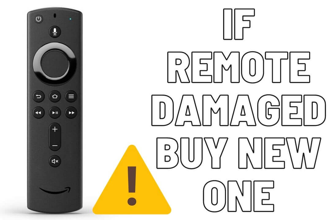Firestick-Remote-Damaged-Not-Working