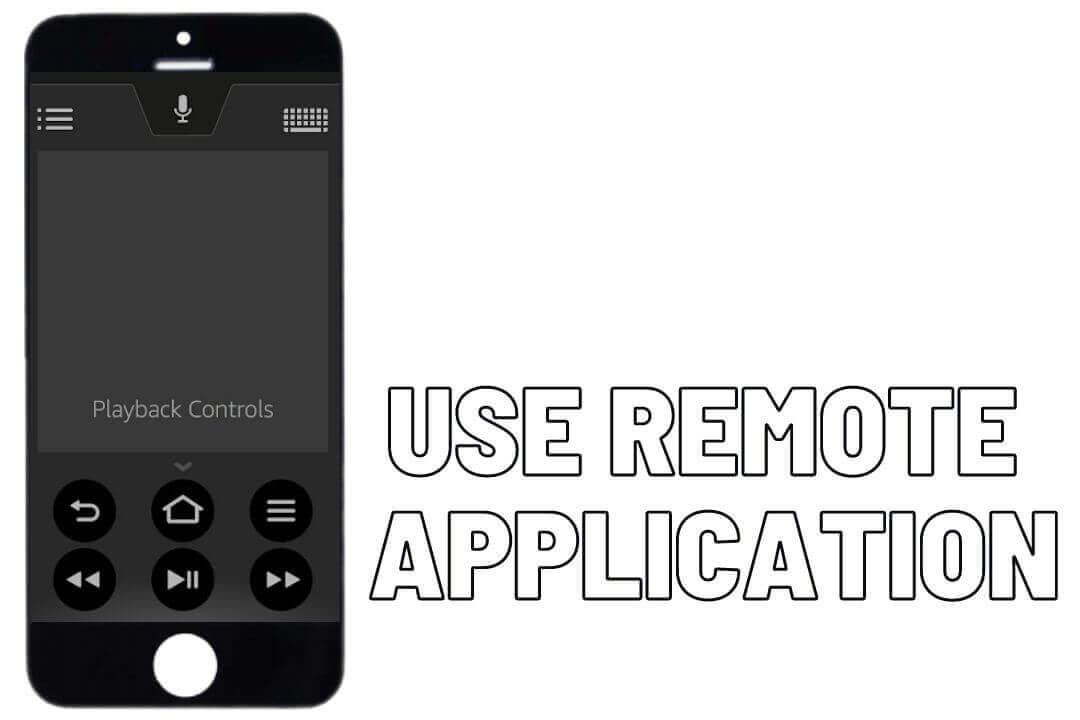 Use-Remote-Application-to-avoid-firestick-remote-not-working-error