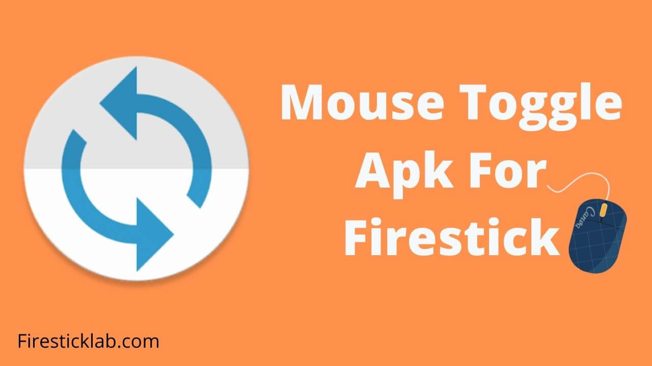 Mouse-Toggle-Apk-For-Firestick