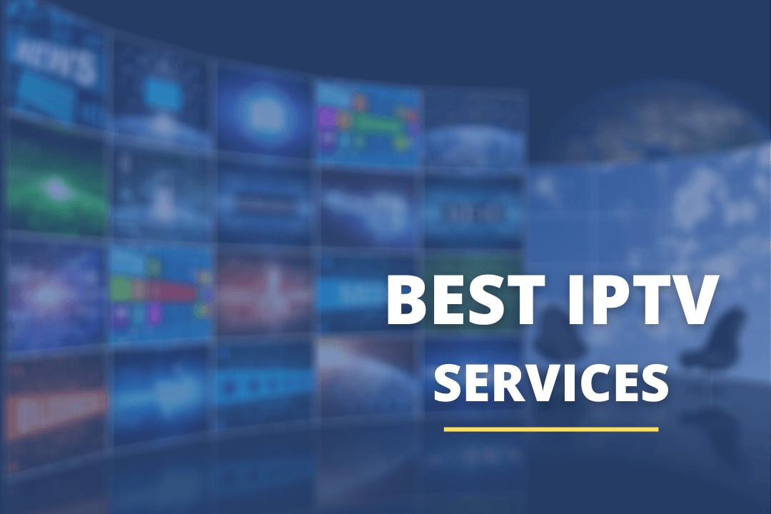 Best-IPTV-Services-For-Firestick