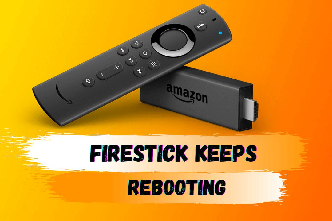 How-To-Fix-Firestick-Keeps-Rebooting