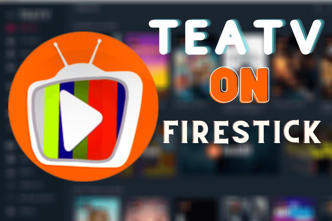 How-To-Install-TeaTV-On-FireStick