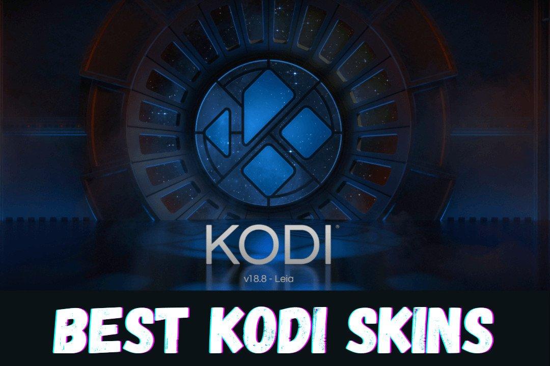 Best-Kodi-Skins-list