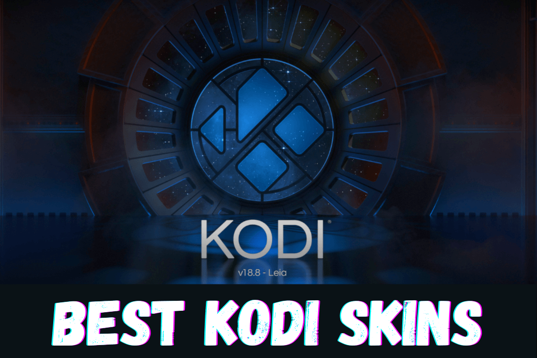 Best-Kodi-Skins-list