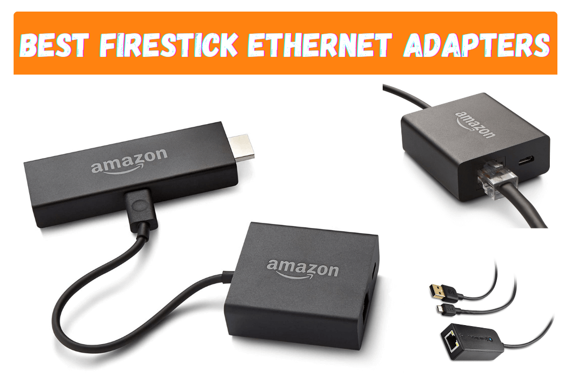 Best-Amazon-Firestick-Ethernet-Adapter