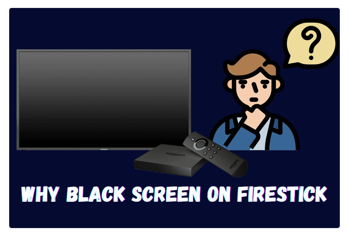 How-To-Fix-Amazon-FireStick-Black-Screen