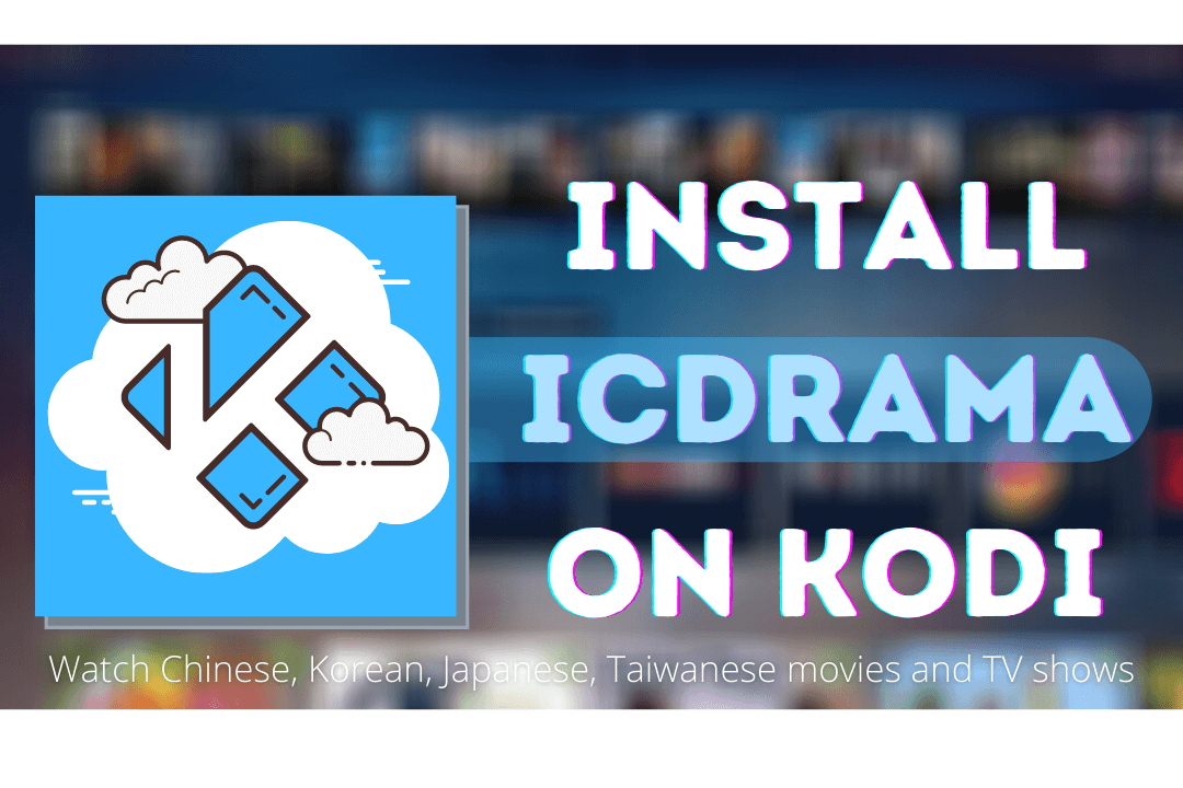 How-To-Install-IcDrama-Kodi-Addon