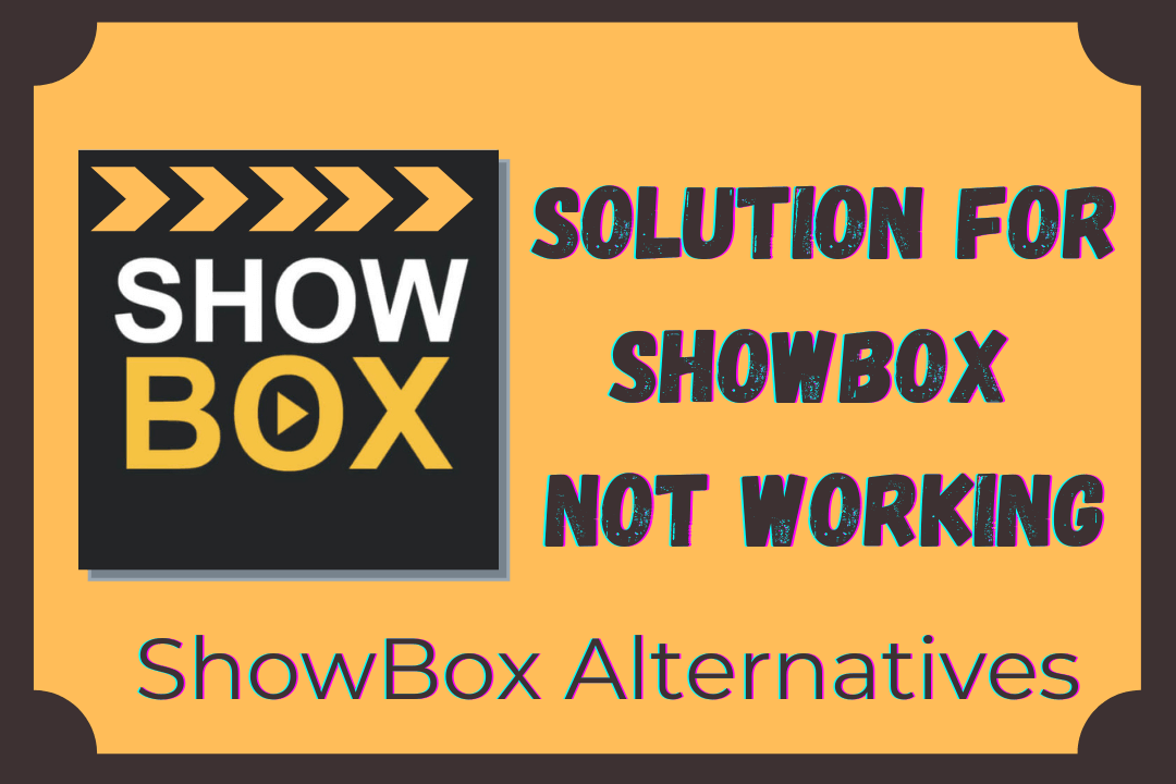 ShowBox-Not-Working-And-ShowBox-Alternative