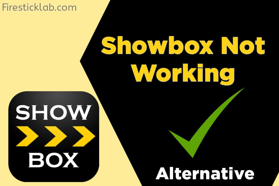 Showbox-Not-Working-Here-is-Showbox-Alternative-2021