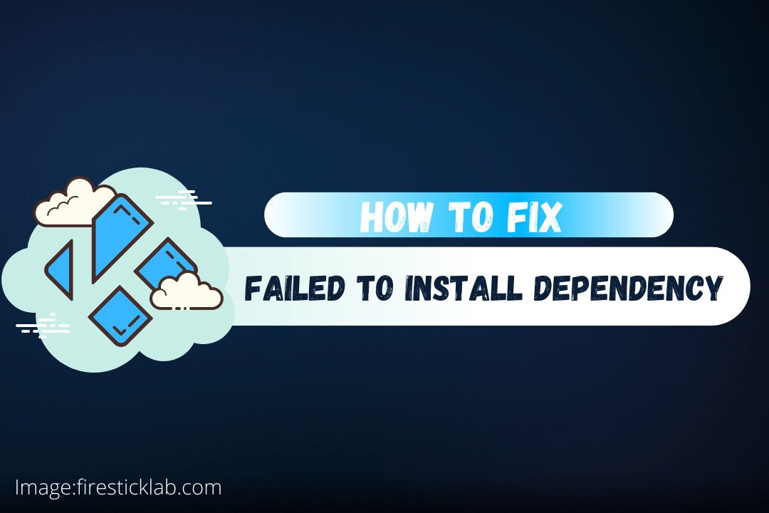 How-To-Fix-Failed-to-Install-a-Dependency-on-Kodi-App