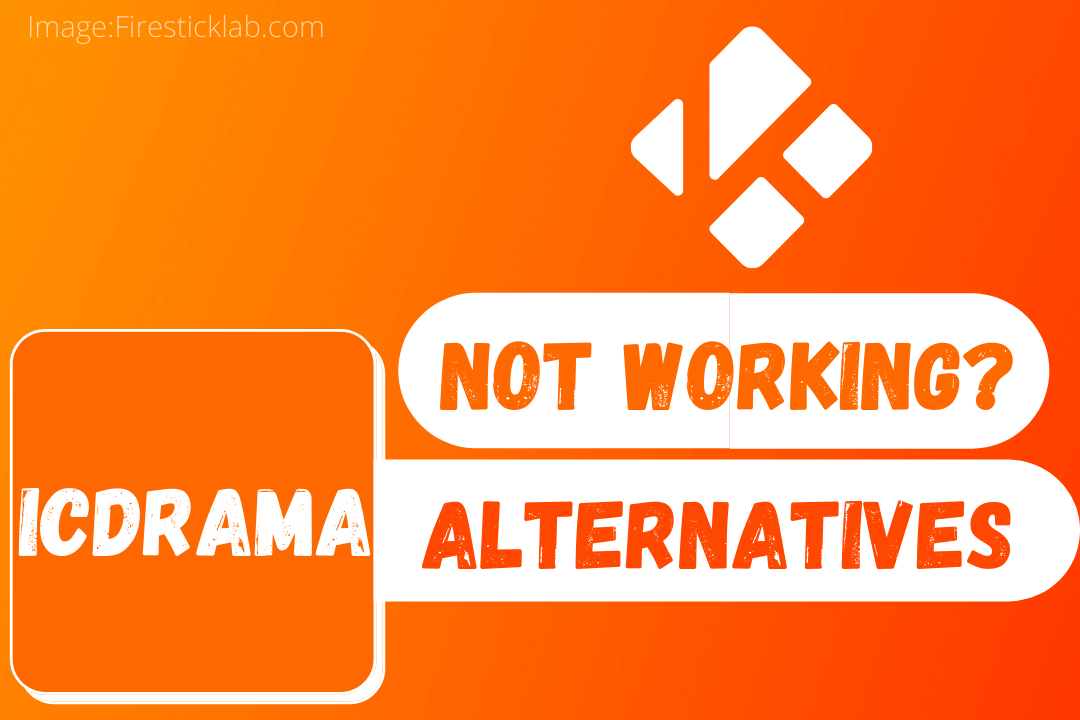 IcDrama-Not-Working-Here-is-Best-IcDrama-Alternative