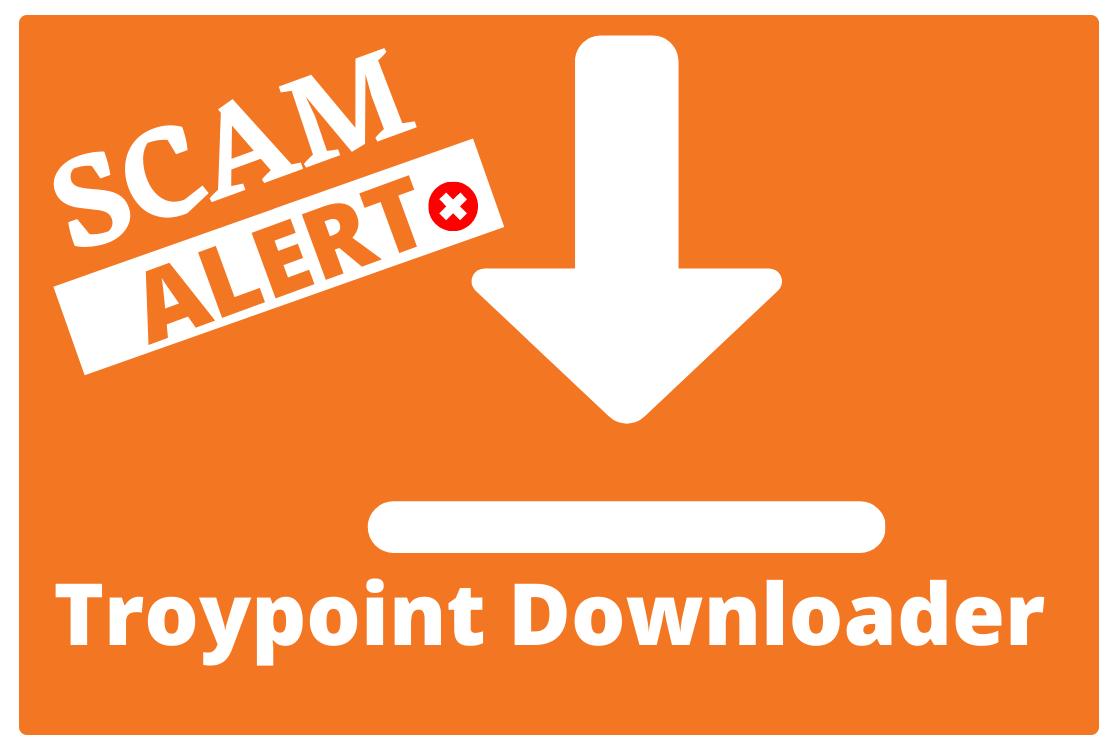 Troypoint-Downloader-Scam