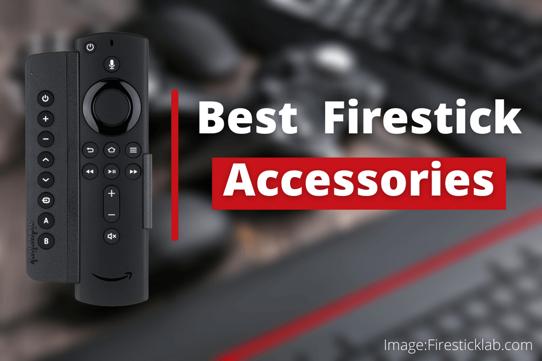 Best-Amazon-Firestick-Accessories-2021