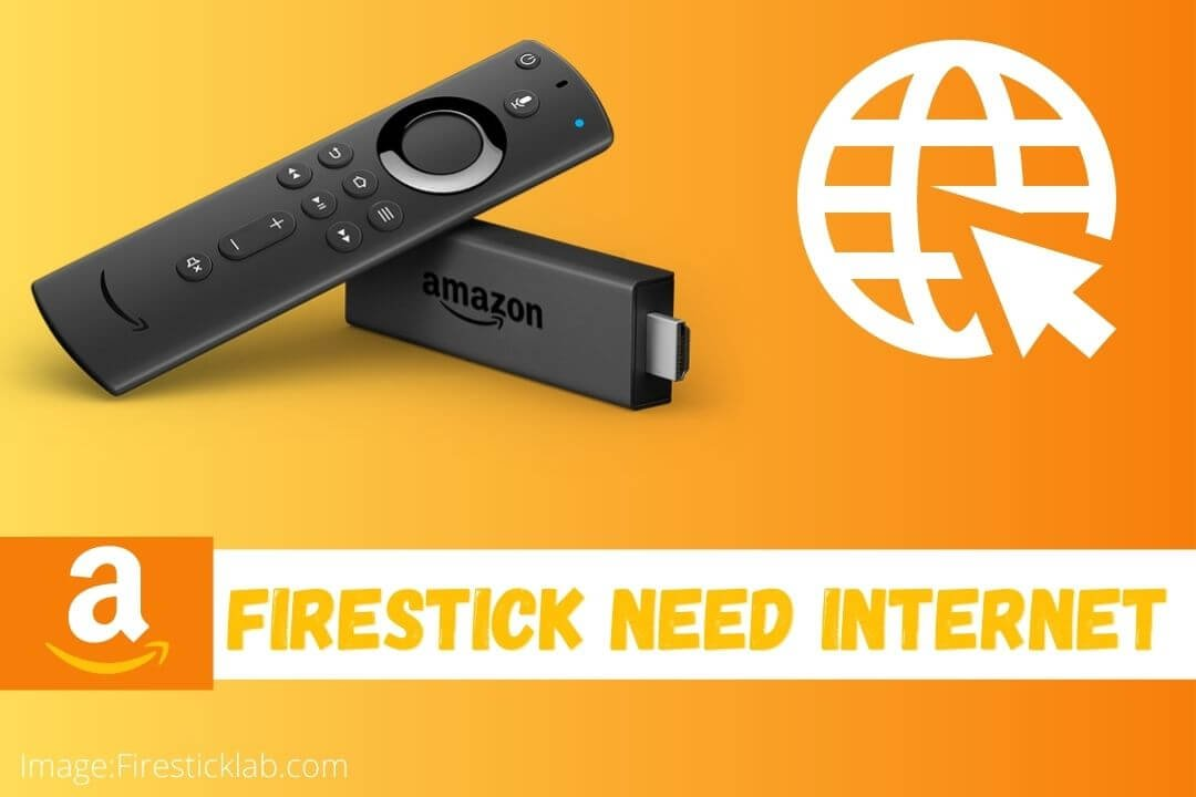 Does-Amazon-Fire-stick-Need-Internet-Connection