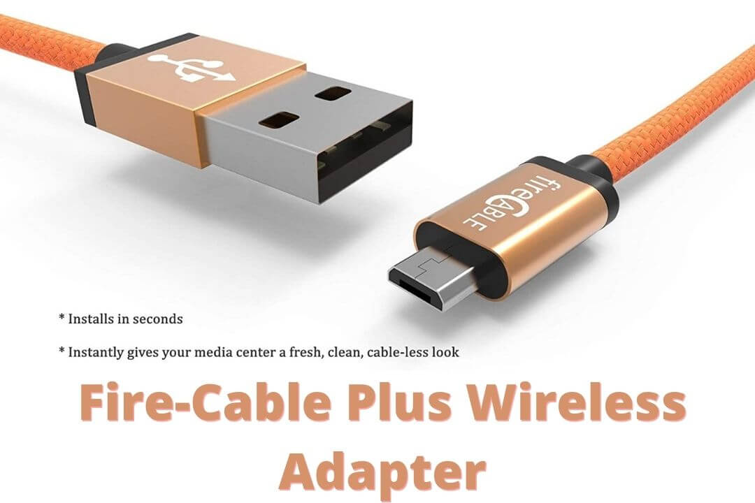 Fire-Cable-Plus-Wireless-Adapter