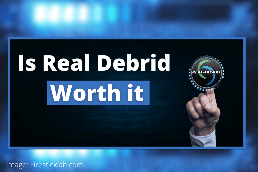 Is-Real-Debrid-Worth-it