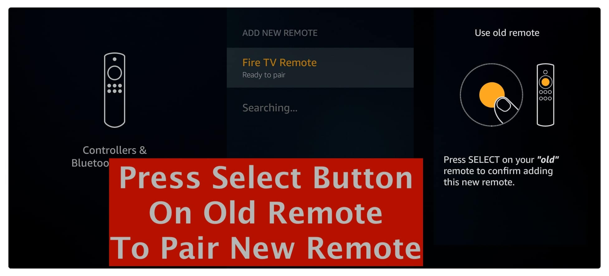 Press-Select-Button-on-Old-Remote