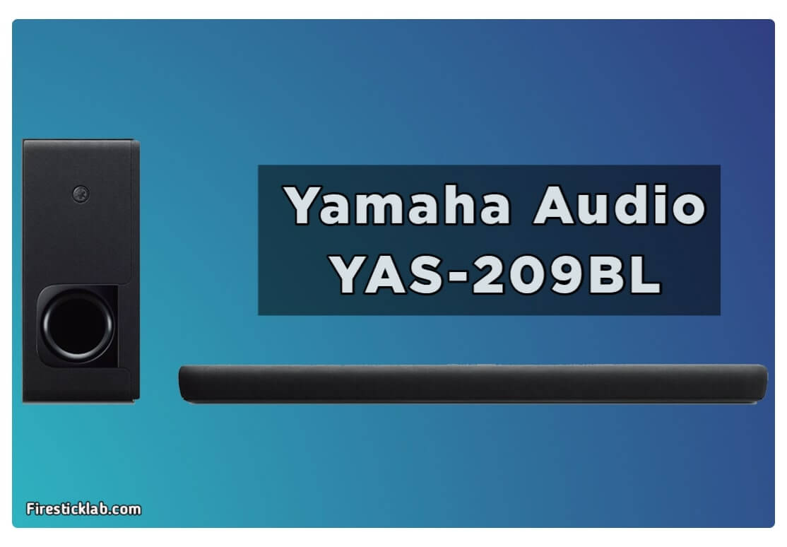 Yamaha-YAS-209-Soundbar-Best-Soundbar-For-Firestick