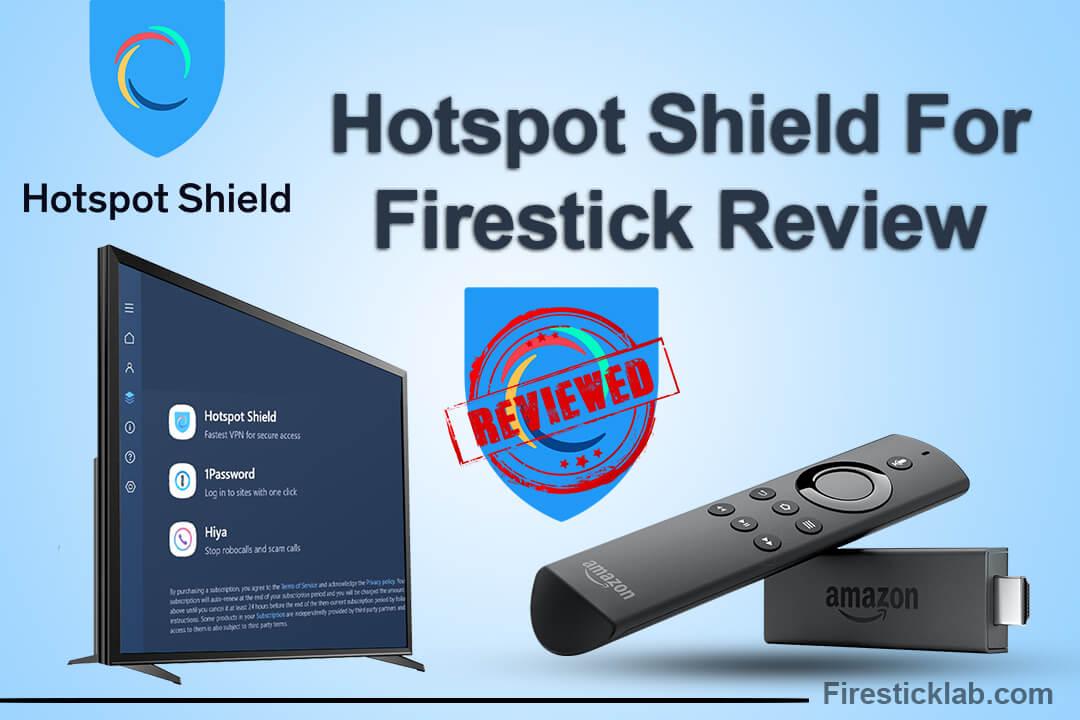 Hotspot-Shield-For-Firestick-Review
