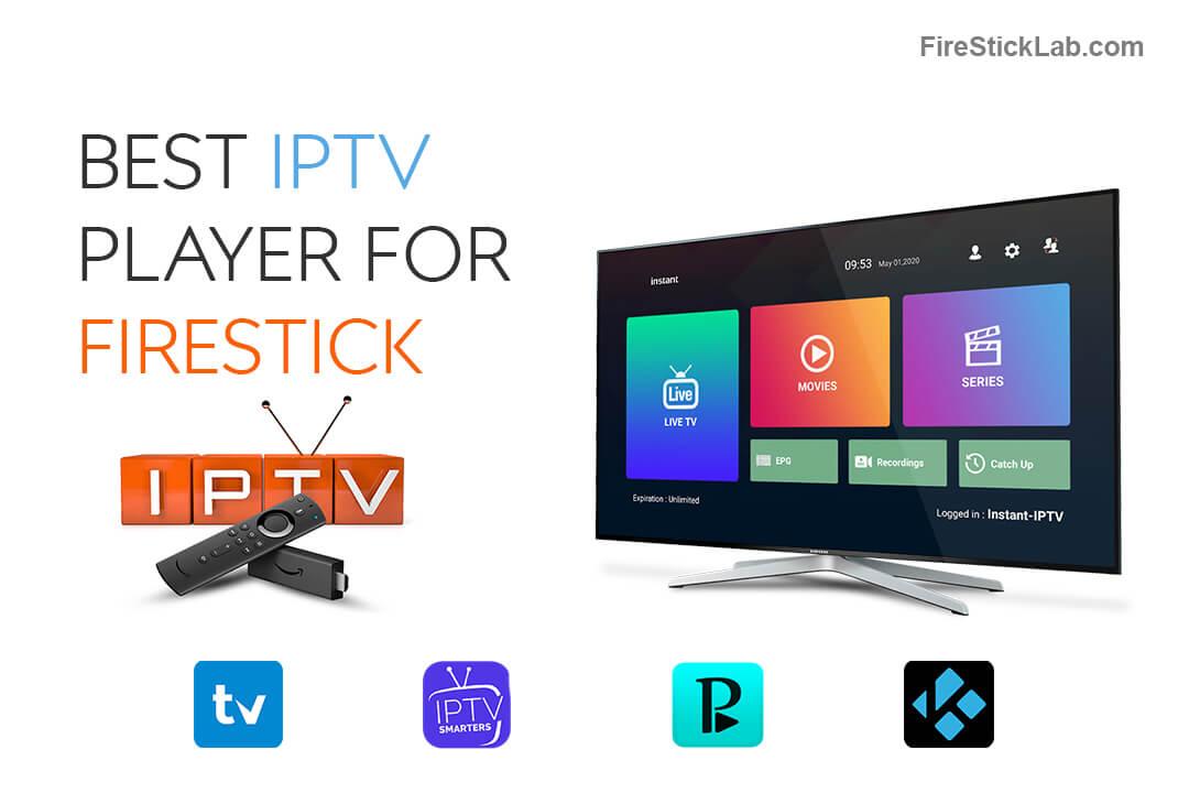 Best-IPTV-Player-For-Firestick-2021