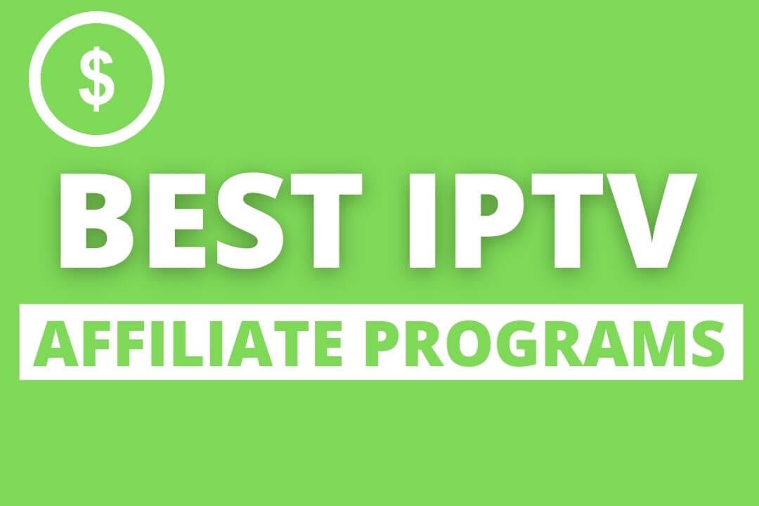 Best-IPTV-Affiliate-Program